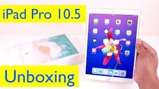 iPad Pro 10.5 Unboxing and Setup - 2018