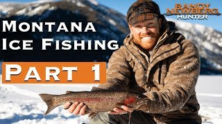 Ice Fishing and Winter Camping in Montana (Part 1)