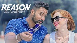Reason: Naveed Akhtar (Official Song) | Lovey Akhtar | Latest Punjabi Songs 2017 | T-Series