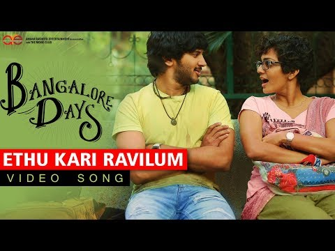 Ethu Kari Ravilum | Video Song | Bangalore Days
