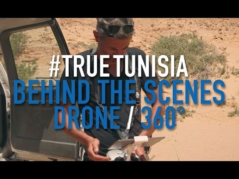 True Tunisia season 2 / Behind the scenes: Drone and 360°