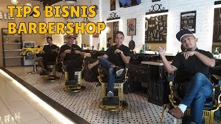 6 Tips Memulai & Mengembangkan Bisnis Barbershop