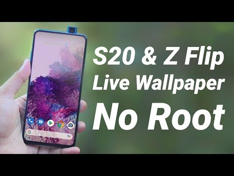 Download S20 Ultra Z Flip Live Wallpaper On Any Phone No Root Youtube