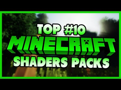 Top 10 Shaders Packs For Minecraft 1.13.2/1.12.2/1.11.2  - 2017 [HD]