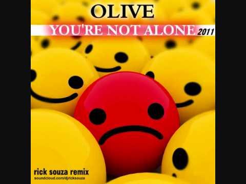 Olive - You're Not Alone 2011 (Rick Souza Remix)