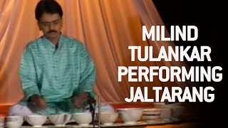Milind Tulankar  Performing  Jaltarang | Part 3