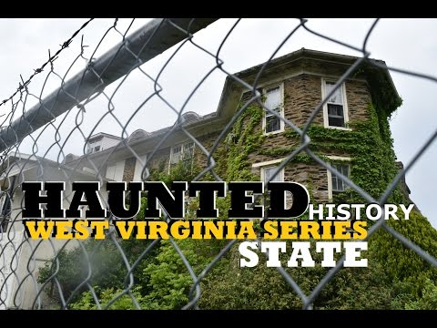 EXPLORING THE HISTORIC HILLTOP HAUNTED HOTEL (HAUNTED HISTORY) WEST VIRGINIA STATE SERIES