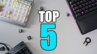 Top 5 Best Gaming Keyboards of 2018!
