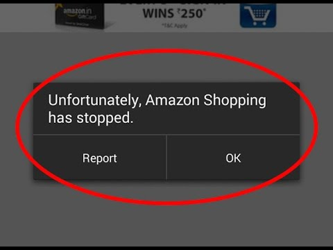 How to fix Unfortunately,Amazon Shopping has stopped working in android