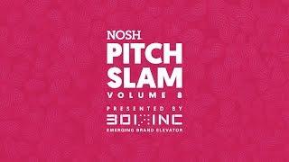 NOSH Pitch Slam 8: Finals