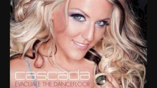 Cascada - Evacuate The Dancefloor (Official Music) HQ