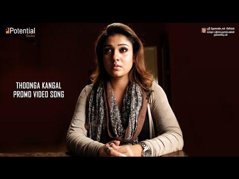 Thoonga Kangal promo video song   Nayanthara   Shakthisree Gopalan