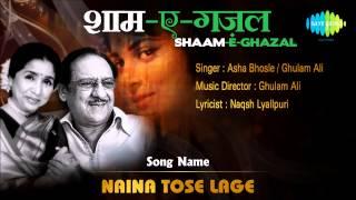 Naina Tose Lage | Shaam E Ghazal | Asha Bhosle, Ghulam Ali