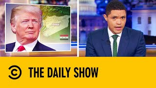 Democratic Candidates Slam Trump Over Syria Retreat | The Daily Show With Trevor Noah