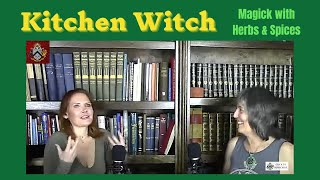 Sixth Sense Society - Episode 5: Kitchen Witch - Magic With Herbs & Spices