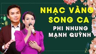 Nhạc Vàng Mới Song Ca Hay Nhất 2020 - Song Ca Phi Nhung Mạnh Quỳnh 2020