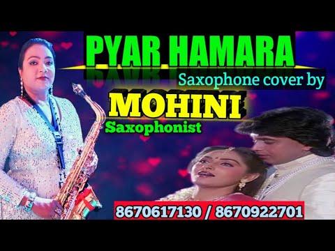 Pyar Hamara Amar Rahega , Instrumental (Saxophone) Mohini Saxophonist . 8670617130/8670922701