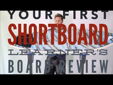 Your First Shortboard-Learners Shortboard Review-Learn To Surf no.115 | Compare Surfboards