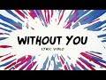 Avicii Without You Lyrics Lyric Video Ft Sandro Cavazza mp3