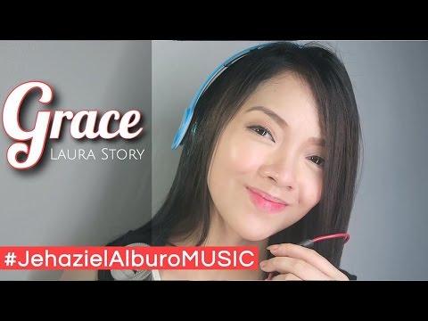 Grace (Laura Story) | Jehaziel Alburo