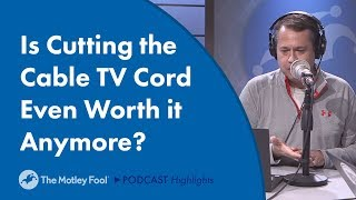 Is Cutting the Cable TV Cord Even Worth it Anymore?