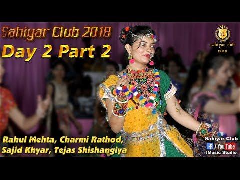 Sahiyar Club 2018 | Day 2 Part 2 | Full HD | Dandiya Nonstop | Rahul Mehta