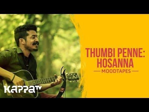 Thumbi Penne/Hosanna - Jazim Veerakutty - Moodtapes - Kappa TV