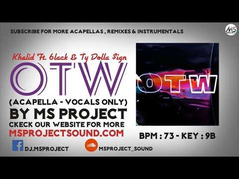 Khalid - OTW (Acapella - Vocals Only) Ft. 6LACK, Ty Dolla $ign