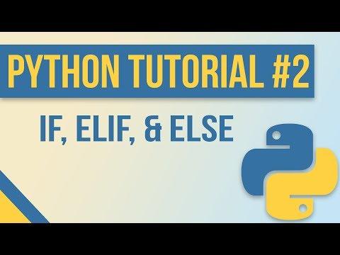 Conditional Statements (if, elif, else) in Python - Beginner Python Tutorial #2