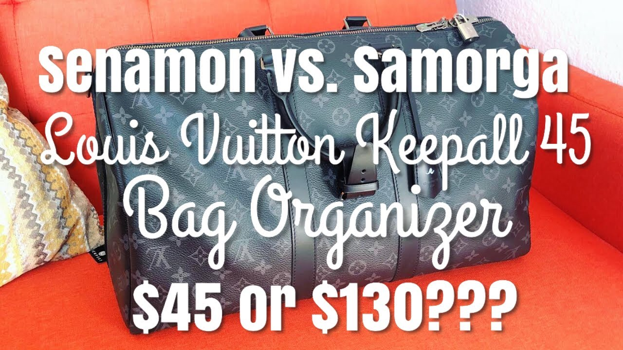 d1752ed68a3 Senamon Bag Organizer for Louis Vuitton Keepall 45 | Unboxing, Review, &  Demo | Charles California