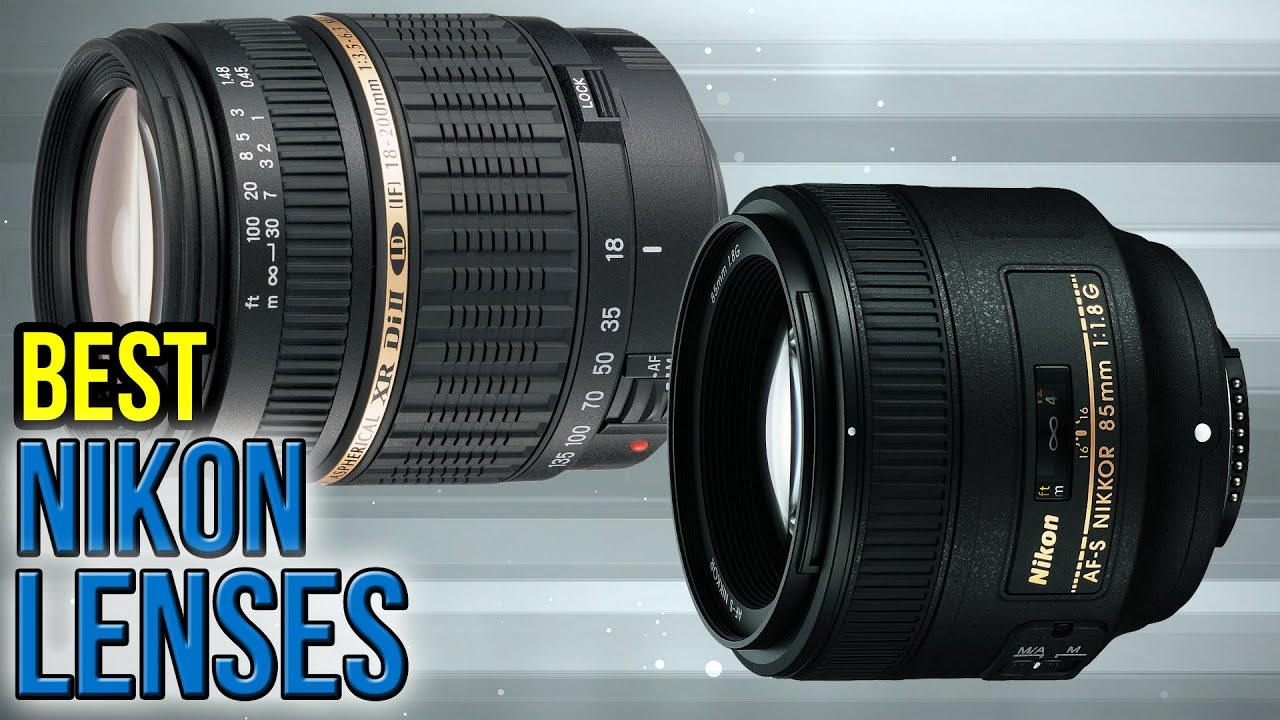 10 Best Nikon Lenses 2017 - YouTube