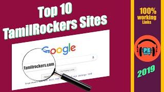 😱Top 10 TamilRockers sites New| May 2019 | 100 % Working |  P.K Distro