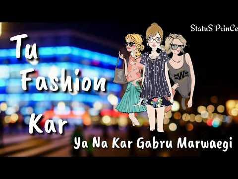 Fashion Karan Sehmbi WhatsApp Status