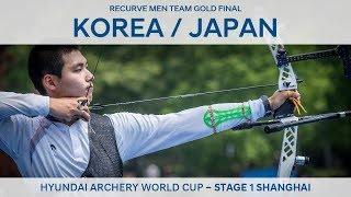 Korea v Japan – Recurve men's team gold   Shanghai 2018 Hyundai Archery World Cup S1