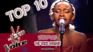 TOP 10 The Voice Afrique Francophone  Blind Auditions