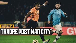 Goalscorer Adama Traore talks our remarkable comeback against Man City!