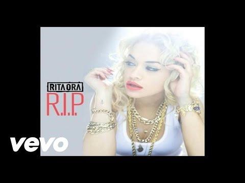 RITA ORA - R.I.P. (Audio) ft. Tinie Tempah