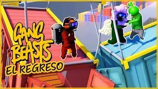 GANG BEAST (EL REGRESO) - WILLY VS FARGAN VS VEGETTA
