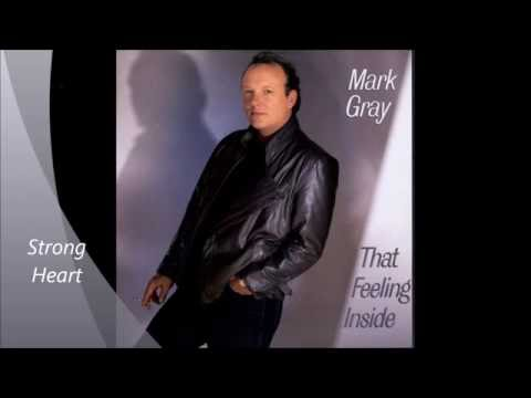 Mark Gray - Strong Heart