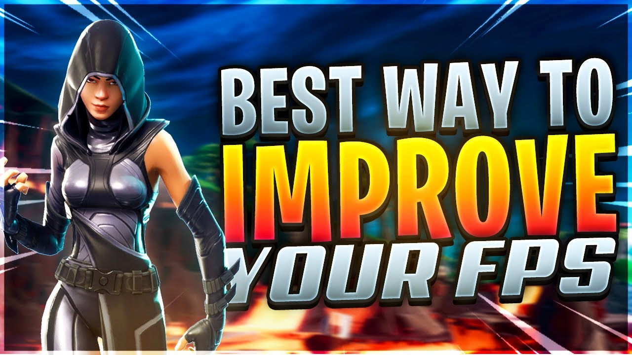 The Real BEST Methods To Improving Your FPS in Fortnite! Season 8 -  Increase FPS & Performance