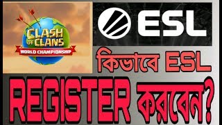 How to register ESL pre- qualifier clash of clans 2019