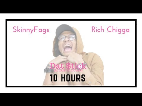 Dat $tick - Rich Chigga (ACOUSTIC COVER 10 HOURS)