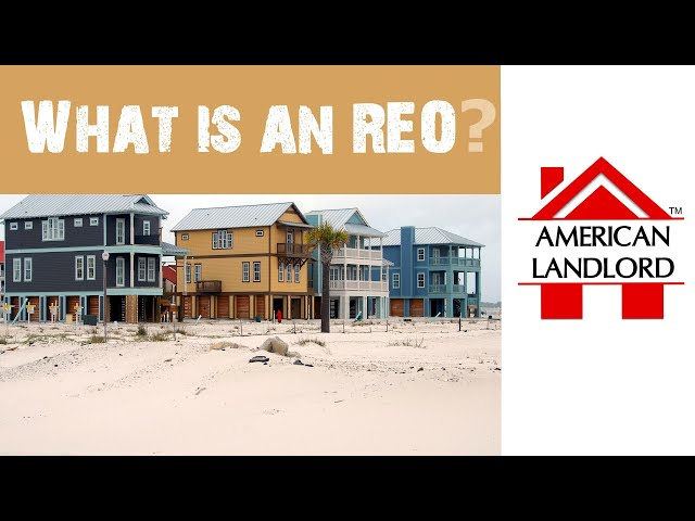 What is an REO Foreclosure? | American Landlord