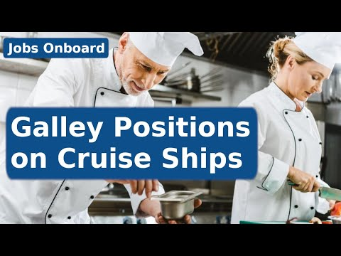 Positions within Galley Department of Cruise Ships | Jobs Onboard