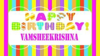 VamsheeKrishna Vamshee Krishna Birthday Wishes & Mensajes