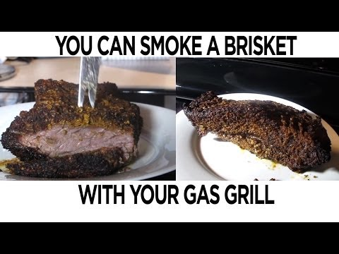 You Can Smoke A Brisket On Your Gas Grill