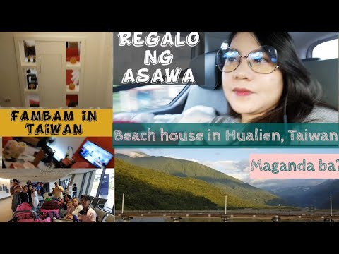 BEACH HOUSE IN HUALIEN, TAIWAN | MOTHER'S DAY AND WEDDING GIFT NG ASAWA