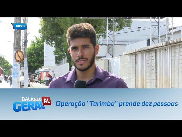 Operação 'Tarimba' prende dez pessoas suspeitas de executarem rivais na briga do tráfico