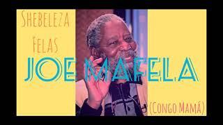 Joe Mafela-Shebeleza Felas(Congo Mamá)