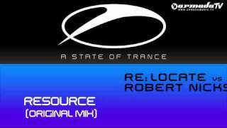 Re:Locate vs Robert Nickson - Resource (Original Mix)